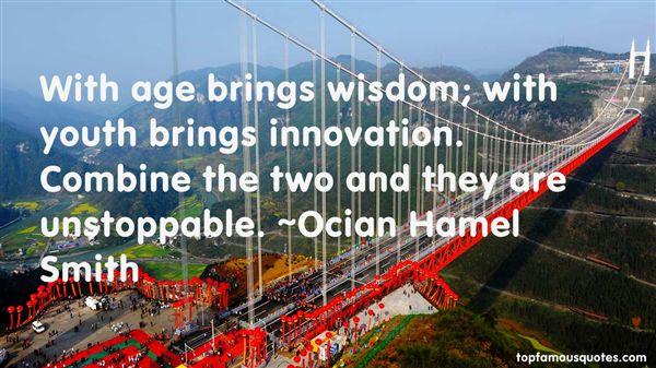Ocian Hamel Smith Quotes