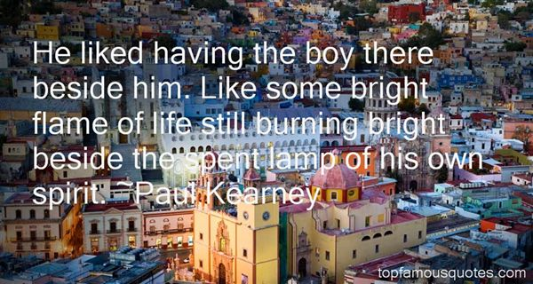 Paul Kearney Quotes