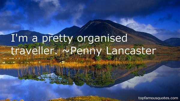 Penny Lancaster Quotes