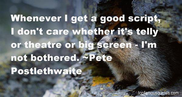 Pete Postlethwaite Quotes