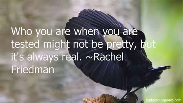 Rachel Friedman Quotes