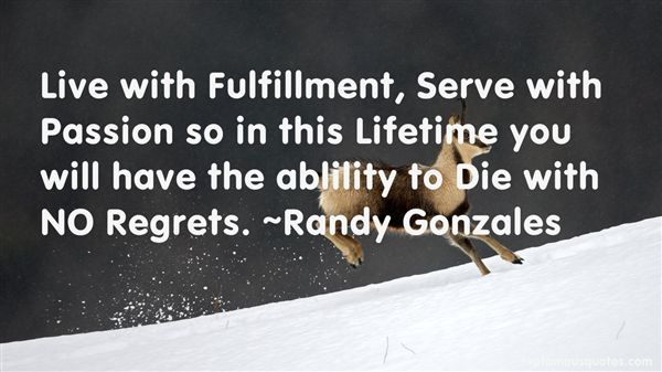 Randy Gonzales Quotes