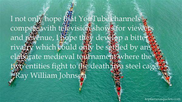 Ray William Johnson Quotes