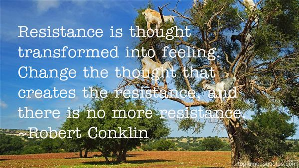 Robert Conklin Quotes