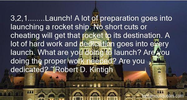Robert D. Kintigh Quotes