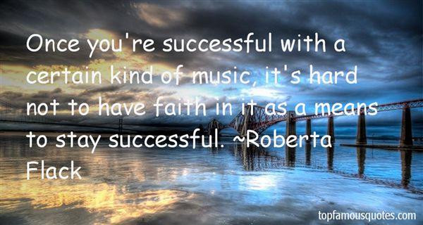 Roberta Flack Quotes