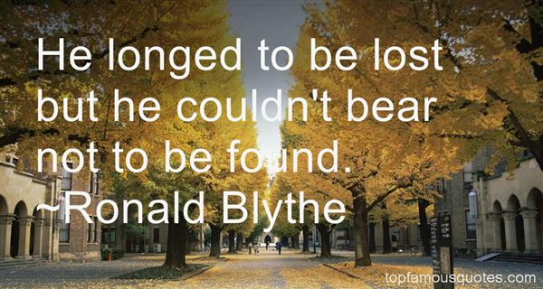 Ronald Blythe Quotes