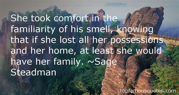 Sage Steadman Quotes