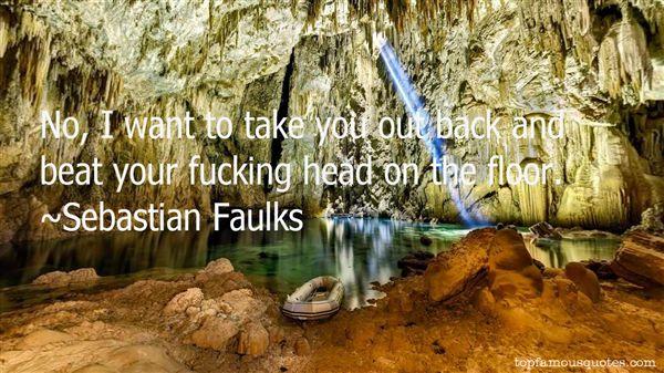 Sebastian Faulks Quotes