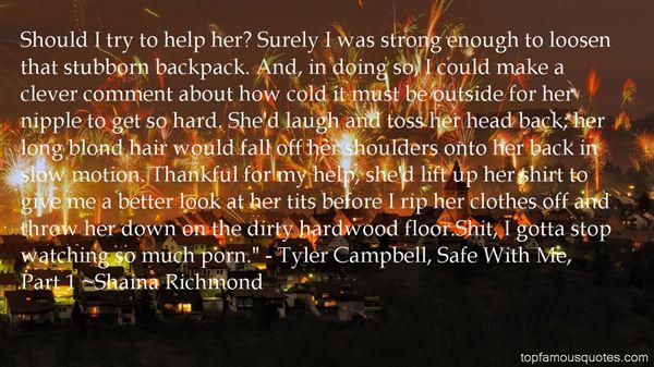 Shaina Richmond Quotes