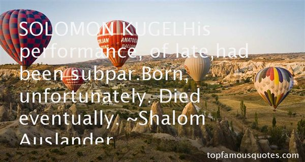 Shalom Auslander Quotes