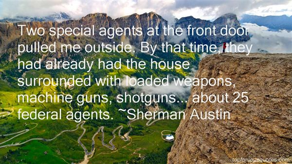 Sherman Austin Quotes