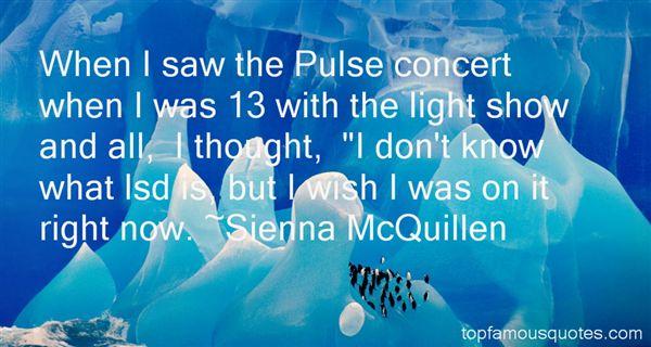 Sienna McQuillen Quotes