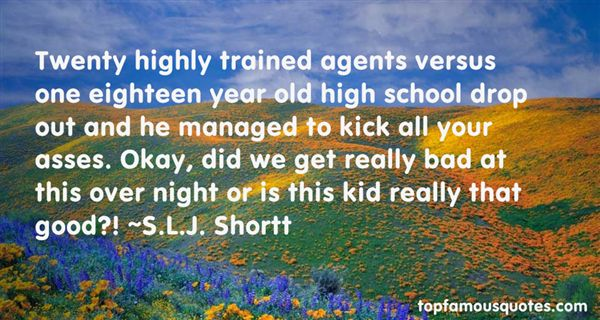 S.L.J. Shortt Quotes