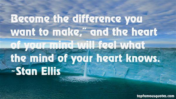 Stan Ellis Quotes