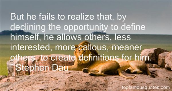 Stephen Dau Quotes