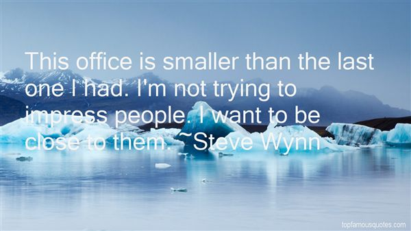 Steve Wynn Quotes