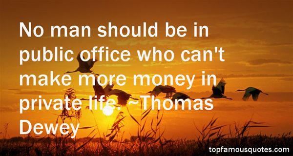 Thomas Dewey Quotes