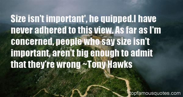 Tony Hawks Quotes