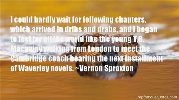 Vernon Sproxton Quotes