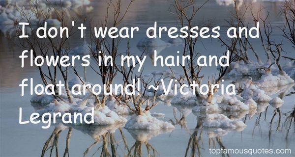 Victoria Legrand Quotes