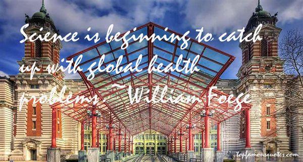 William Foege Quotes