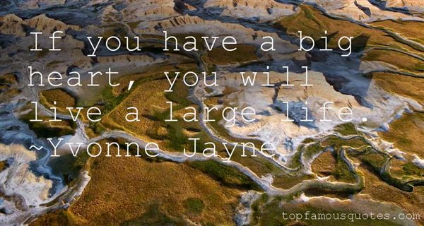 Yvonne Jayne Quotes