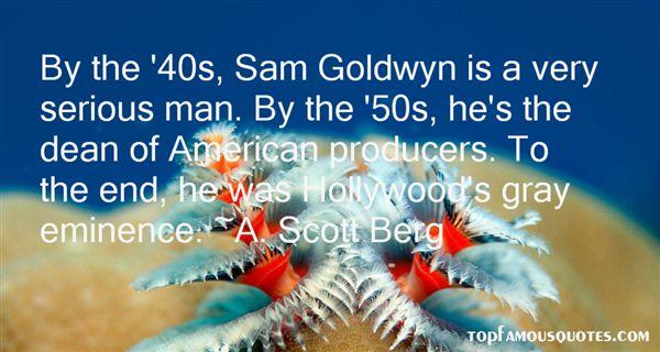 A. Scott Berg Quotes