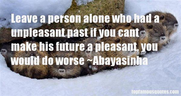 Abayasinha Quotes