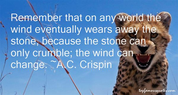 A.C. Crispin Quotes