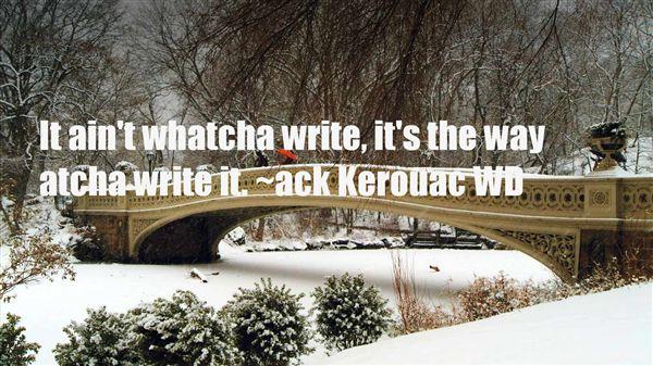 Ack Kerouac WD Quotes
