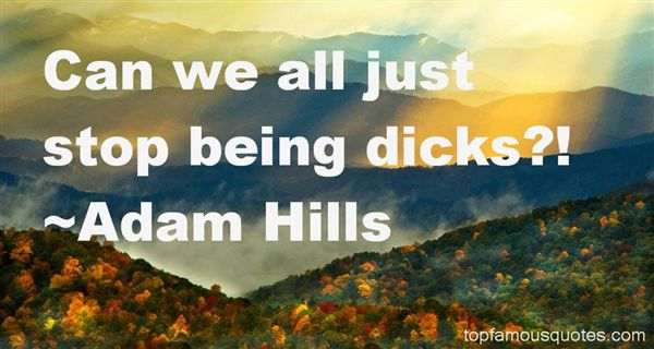 Adam Hills Quotes
