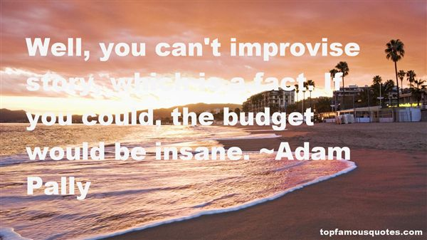 Adam Pally Quotes