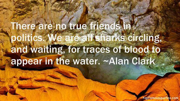 Alan Clark Quotes