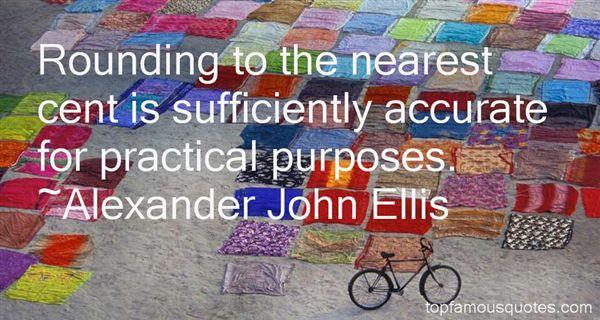 Alexander John Ellis Quotes