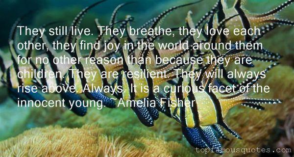 Amelia Fisher Quotes