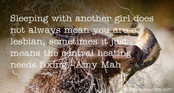 Amy Mah Quotes