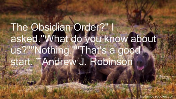 Andrew J. Robinson Quotes