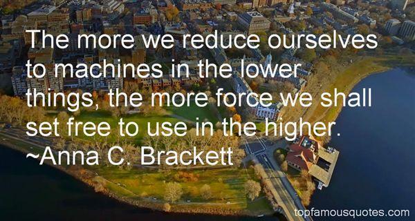 Anna C. Brackett Quotes