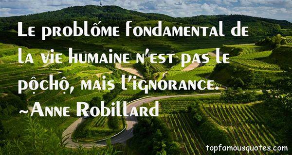 Anne Robillard Quotes