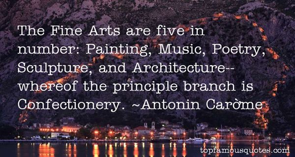 Antonin Carême Quotes