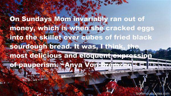 Anya Von Bremzen Quotes