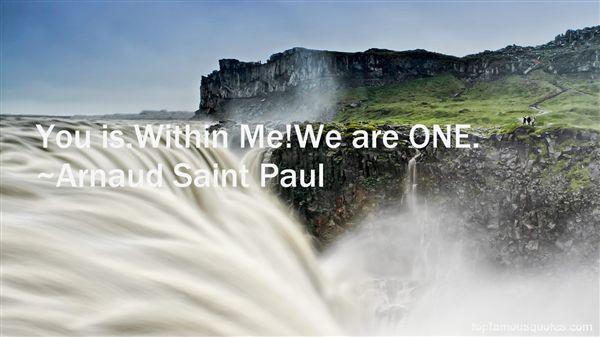 Arnaud Saint Paul Quotes