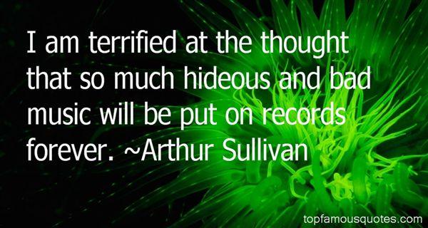 Arthur Sullivan Quotes