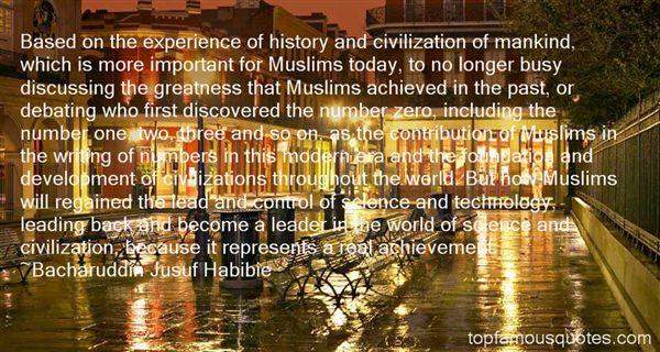 Bacharuddin Jusuf Habibie Quotes