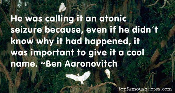 Ben Aaronovitch Quotes