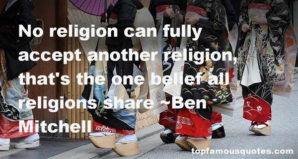Ben Mitchell Quotes
