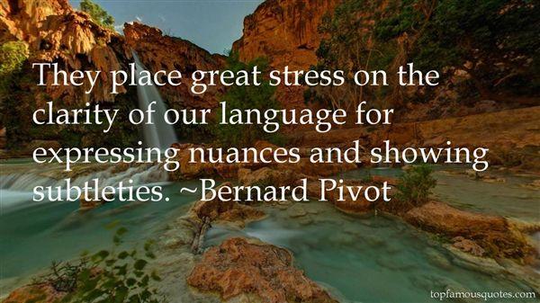 Bernard Pivot Quotes