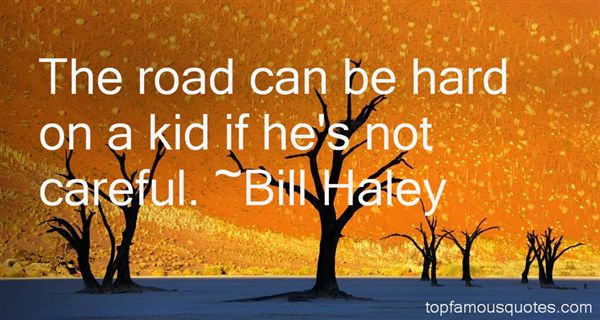 Bill Haley Quotes