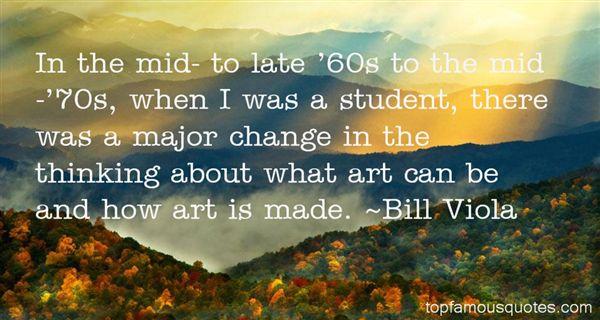 Bill Viola Quotes